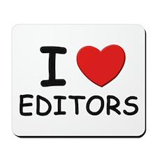 I love editors Mousepad