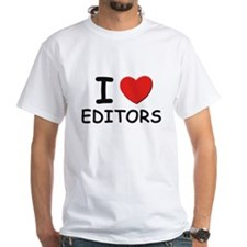 I love editors Shirt