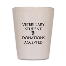Vet Student Donations Accepted Shot Glass