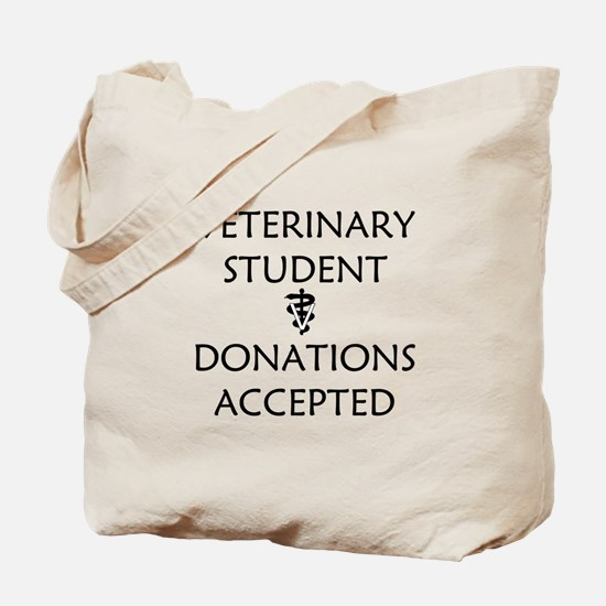 Vet Student Donations Accepted Tote Bag