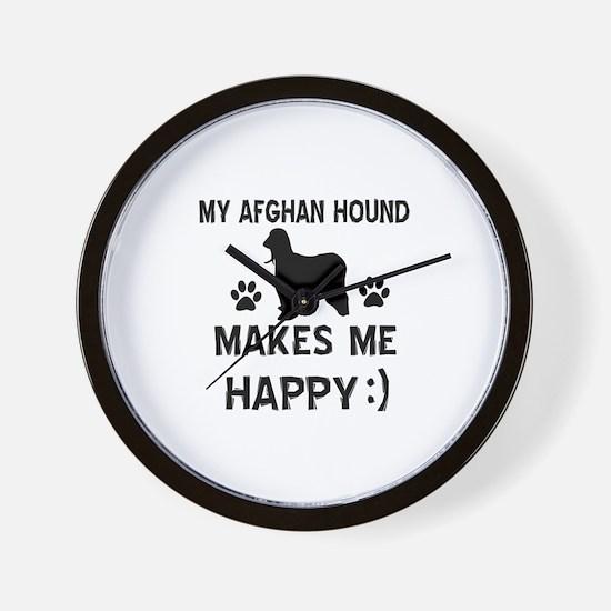 My Afhgan Hound makes me happy Wall Clock
