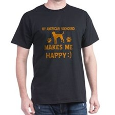 My American Foxhound makes me happy T-Shirt