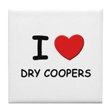 I love dry coopers Tile Coaster