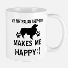 My Australian Shepherd makes me happy Mug