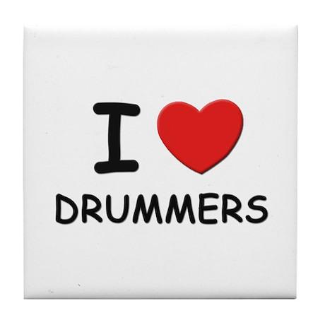I love drummers Tile Coaster