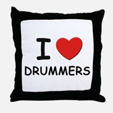 I love drummers Throw Pillow