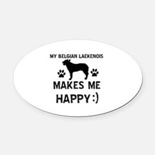 My Belgian Laekenois makes me happy Oval Car Magne