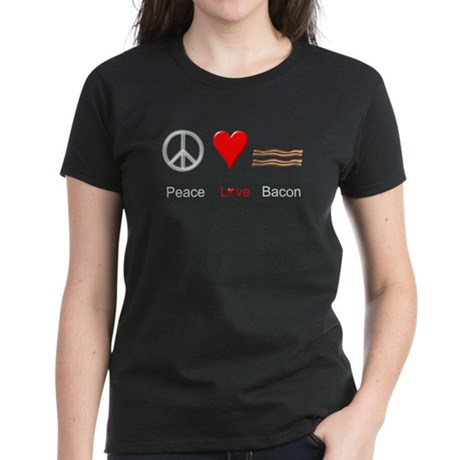 Peace Love Bacon Women's Dark T-Shirt