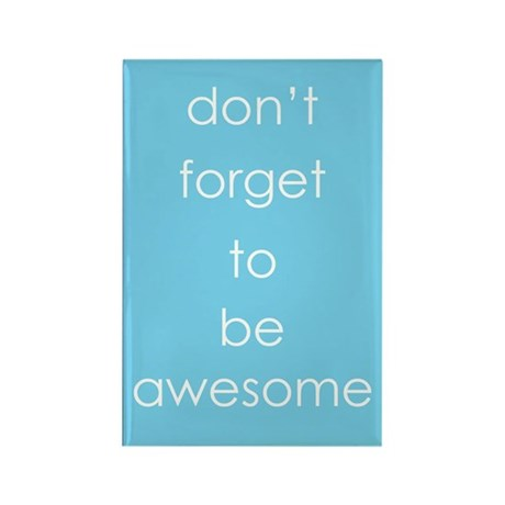 You Are Awesome Rectangle Magnet