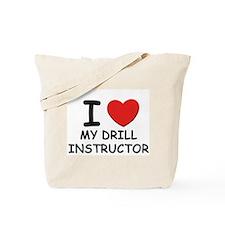 I love drill instructors Tote Bag