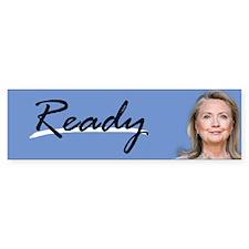 READY Bumper Bumper Sticker