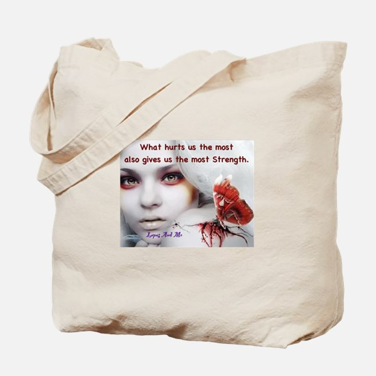 What hurts us the most Tote Bag