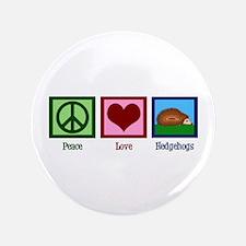 """Peace Love Hedgehogs 3.5"""" Button"""