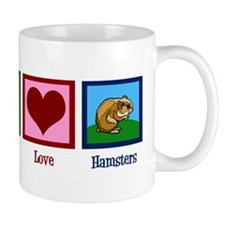 Peace Love Hamsters Mug