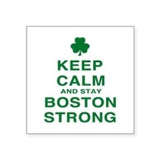 "Keep Calm and Boston Strong Square Sticker 3"" x 3"""