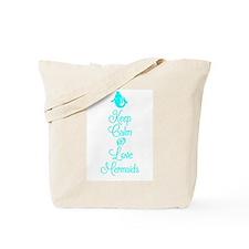 Keep Calm Love Mermaids Tote Bag