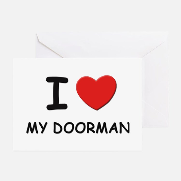 I love doormen Greeting Cards (Pk of 10)