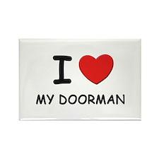 I love doormen Rectangle Magnet