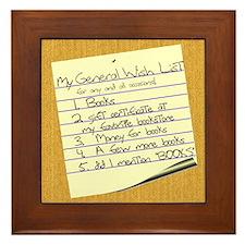 My General Wish List Framed Tile