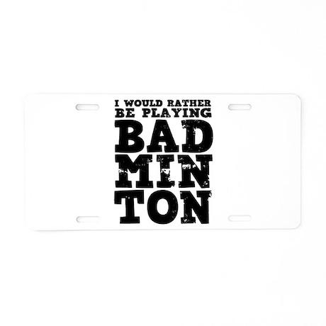 'Playing Badminton' Aluminum License Plate