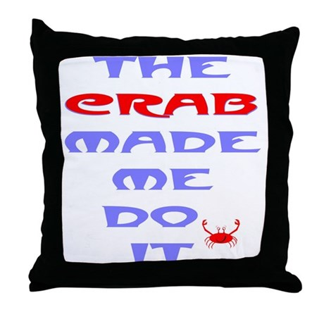 Blame the Crab Throw Pillow