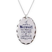 I Must Be A Mermaid Quote Necklace