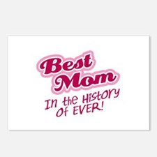 Best Mom in the History of Ever! Pink Postcards (P