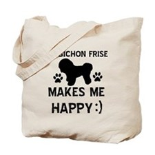 My Bichon Frise Makes Me Happy Tote Bag