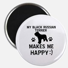 My Black Russian Terrier Makes Me Happy Magnet