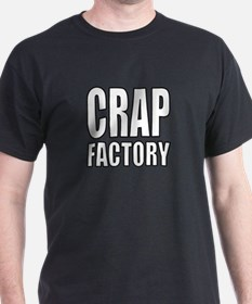 Crap Factory T-Shirt