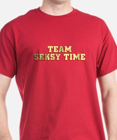Team Seksy (Sexy) Time T-Shirt