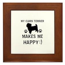 My Cairn Terrier Makes Me Happy Framed Tile