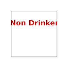 Non Drinker Sticker