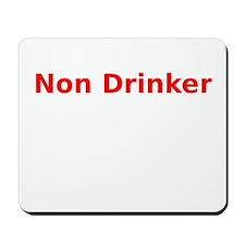 Non Drinker Mousepad