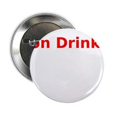 "Non Drinker 2.25"" Button"