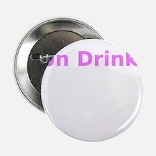 "Non Drinker 2.25"" Button"