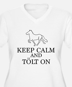 Keep Calm and Tolt On Plus Size T-Shirt