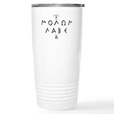 Molon Labe - Script Travel Mug