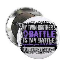 "My Battle Too 2 H Lymphoma 2.25"" Button"