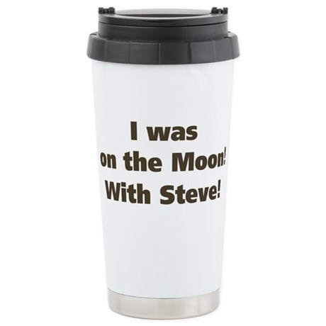 on the moon Stainless Steel Travel Mug