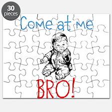 Come at me BRO! baby edition Puzzle