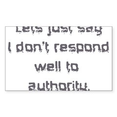 dont respond to authority Decal