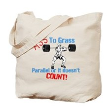 Ass To Grass Squats Tote Bag