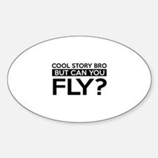 Fly job gifts Sticker (Oval)