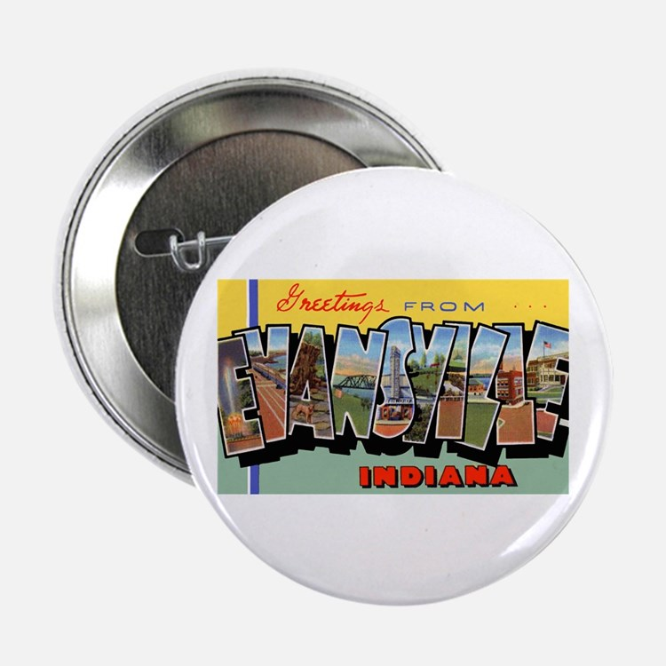 """Evansville Indiana Greetings 2.25"""" Button (10 pack"""