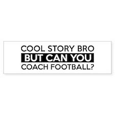 Coach Football job gifts Bumper Sticker