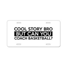 Coach Basketball job gifts Aluminum License Plate