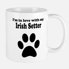 Im In Love With My Irish Setter Mug