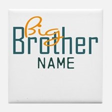 Personalized Add Name Big Brother Print Tile Coast