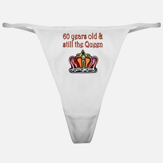 60 YR OLD QUEEN Classic Thong